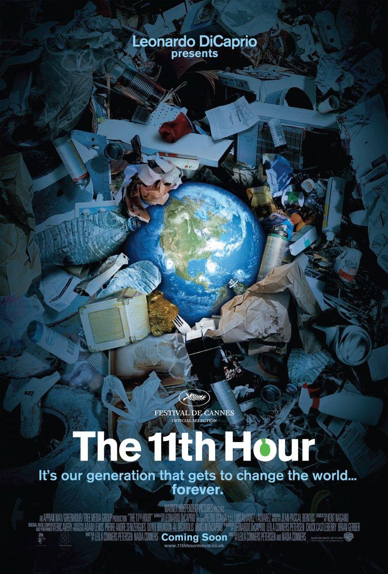 Одиннадцатый час The 11th Hour