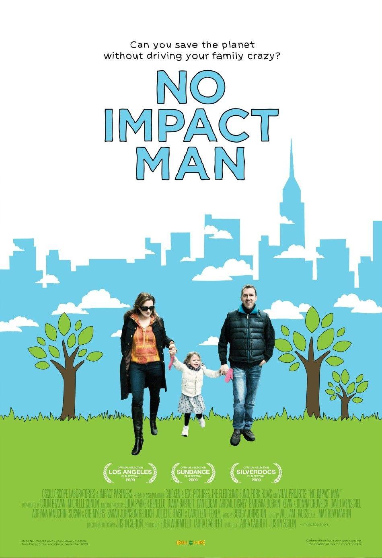 No Impact Man Нулевое влияние