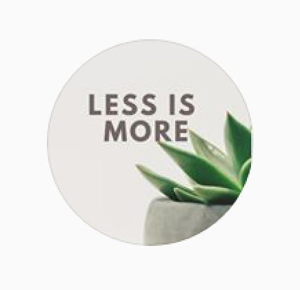 «Less is more»