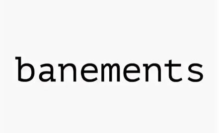 Banements